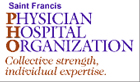 Saint Francis Physician Hospital Organization